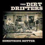 The Dirt Drifters Bilde