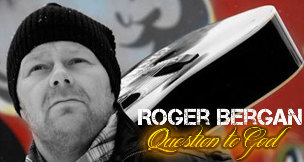 Video: Roger Bergan – Question To God
