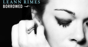 "Ny Video: LeAnn Rimes – ""Borrowed"""