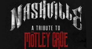 NASHVILLE OUTLAW:A TRIBUTE TO MÖTLEY CRÜE