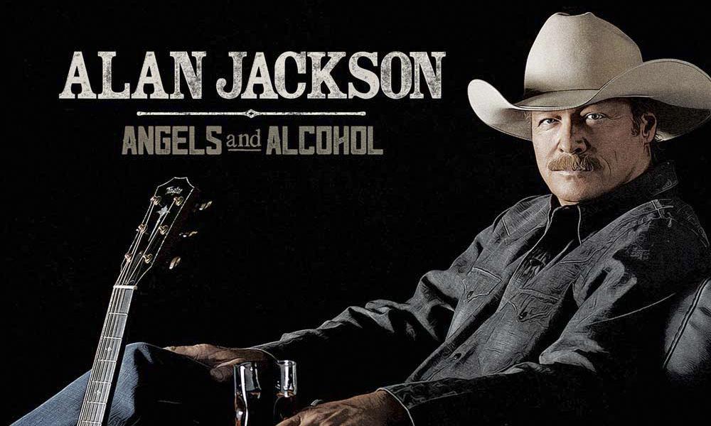 Alan Jackson Angels & Alcohol