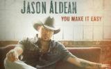 Jason Aldean-You Make It Easy